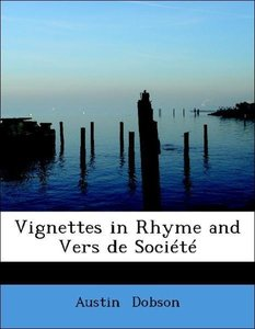Vignettes in Rhyme and Vers de Société