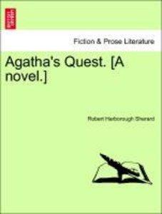 Agatha's Quest. [A novel.]