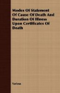 Modes of Statement of Cause of Death and Duration of Illness Upo