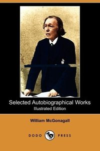 Selected Autobiographical Works (Illustrated Edition) (Dodo Pres