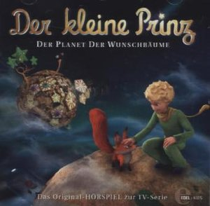 """Der kleine Prinz 13 """"Der Planet der Wunschbäume"""""""