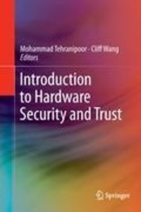 Introduction to Hardware Security and Trust