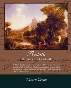 Ardath the Story of a Dead Self