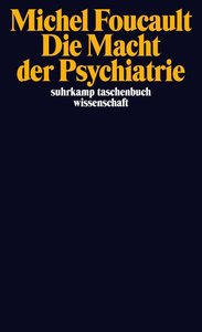 Die Macht der Psychiatrie