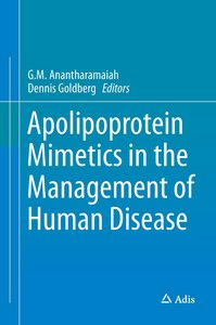 Apolipoprotein Mimetics in the Management of Human Disease