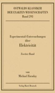 Experimentaluntersuchungen über Elektricität 2