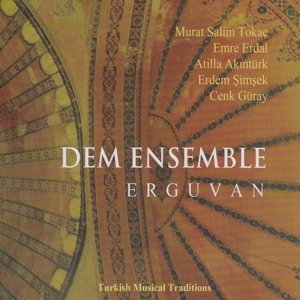 Erguvan-Turkish Musical Traditions