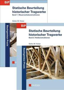 Statische Beurteilung historischer Tragwerk 2 Bände