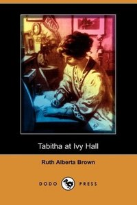 Tabitha at Ivy Hall (Dodo Press)
