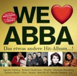 We Love ABBA-Das etwas andere Hit Album!