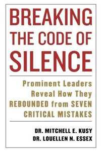 Breaking the Code of Silence