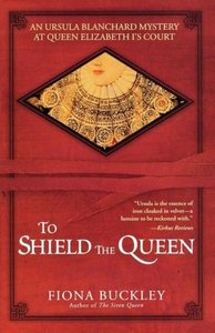 To Shield the Queen