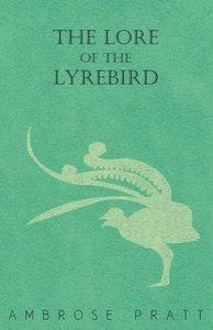 The Lore of the Lyrebird