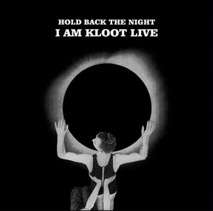 Hold Back The Night I Am Kloot Live (2LP+MP3)