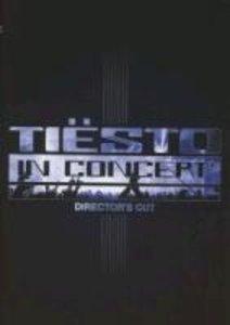Tiesto In Concert (Director's Cut)