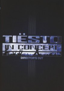 Tiesto In Concert (Director's Cut)