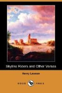 Skyline Riders and Other Verses (Dodo Press)