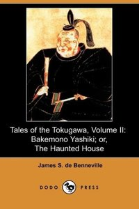 Tales of the Tokugawa, Volume II