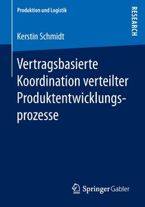 Vertragsbasierte Koordination verteilter Produktentwicklungsproz
