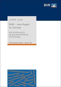 EMIR - neue Regeln für Derivate