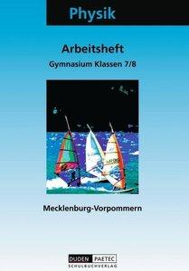 Physik Klassen 7/8 Arbeitsheft Gymnasium Mecklenburg-Vorpommern.