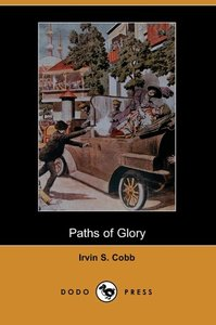 Paths of Glory (Dodo Press)