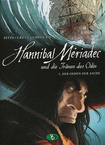 Hannibal Mériadec und die Tränen des Odin 01. Der Orden der Asch
