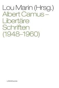 Albert Camus: Libertäre Schriften (1948-1960)
