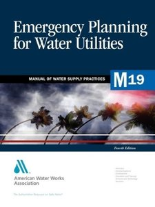 Emergency Planning for Water Utilities (M19)