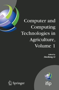 Computer and Computing Technologies in Agriculture 1