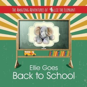 The Amazing Adventures of Ellie the Elephant - Ellie Goes Back T
