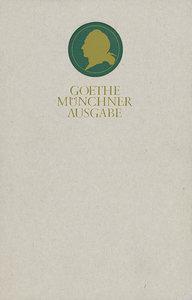 Sämtliche Werke 17. Münchner Ausgabe. Wilhelm Meisters Wanderjah