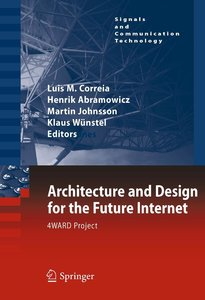 Architecture and Design for the Future Internet