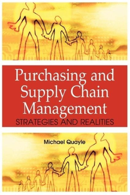Purchasing and Supply Chain Management: Strategies and Realities - zum Schließen ins Bild klicken