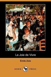 La Joie de Vivre (Dodo Press)