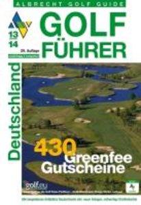 Golf Führer Deutschland 2013/2014