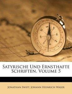 Satyrisches und ernsthafte Schriften.
