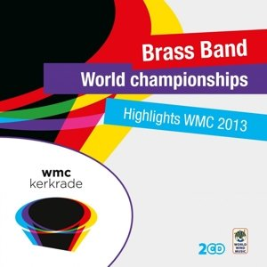 Highlights World Brass Band Championships 2013