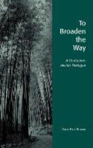 To Broaden the Way