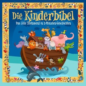 Kinderbibel: Altes Testament in 5 Minuten Stories