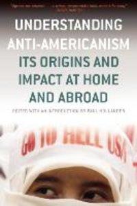 Understanding Anti-Americanism