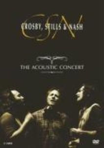 Crosby, Stills & Nash - The Acoustic Concert