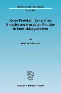 Kyoto Protokoll: Erwerb von Emissionsrechten durch Projekte in E