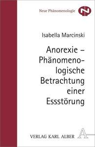 Anorexie - Phänomenologische Betrachtung einer Essstörung