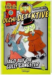 Olchi-Detektive 01. Jagd auf die Gully-Gangster