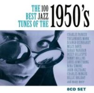 The 100 Best Jazz Tunes Of The