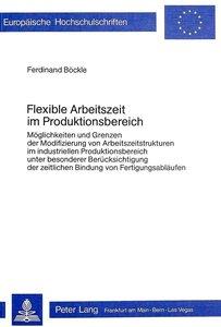 Flexible Arbeitszeit im Produktionsbereich