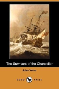 The Survivors of the Chancellor (Dodo Press)