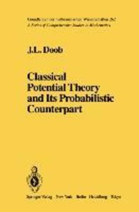 Classical Potential Theory and Its Probabilistic Counterpart: Ad