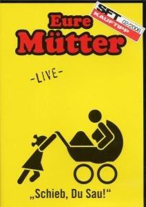Schieb, Du Sau! Live